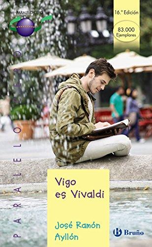 Vigo es Vivaldi (Castellano - JUVENIL - PARALELO CERO)