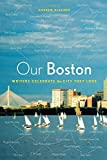 Image of Our Boston: Writers Celebrate the City They Love