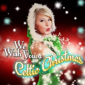 We Wish You a Celtic Christmas
