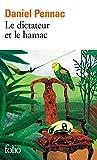 Le dictateur et le hamac (French Edition)