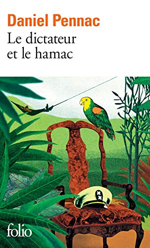 Le dictateur et le hamac (French Edition)