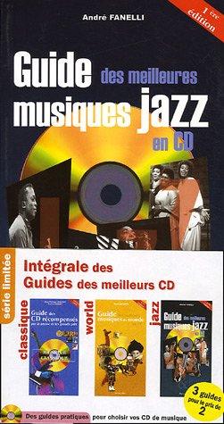 Intgrale Des Guides Des Meilleurs Cd Pack 3 Volumes Classique World Jazz