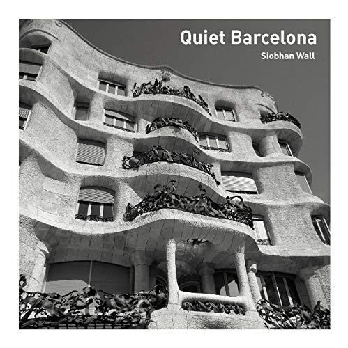 Quiet Barcelona [Idioma Inglés]
