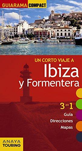 Ibiza y Formentera (GUIARAMA COMPACT - España)