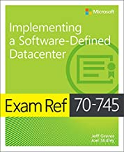Exam Ref 70-745 Implementing a Software-Defined DataCenter (English Edition)