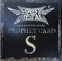 BABYMETAL ベビーメタル プロフェットカード S