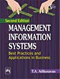 Management Information Systems: Best Practices and Applications in Business