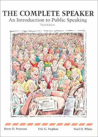 Complete Speaker: An Introduction to Public Speaking