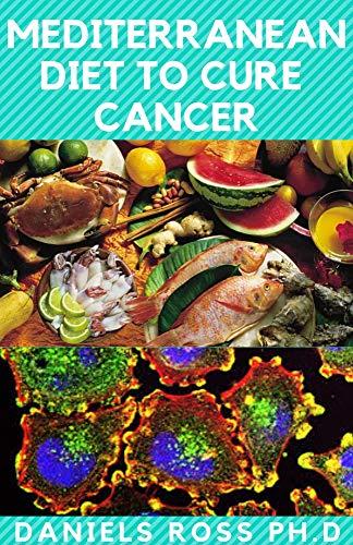 mediterranean diet to heal cancer