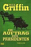 W.E.B. Griffin: Im Auftrag des Präsidenten