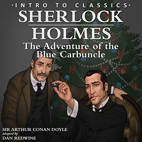 Sherlock Holmes: The Adventure of the Blue Carbuncle (adaptation) audiobook cover art