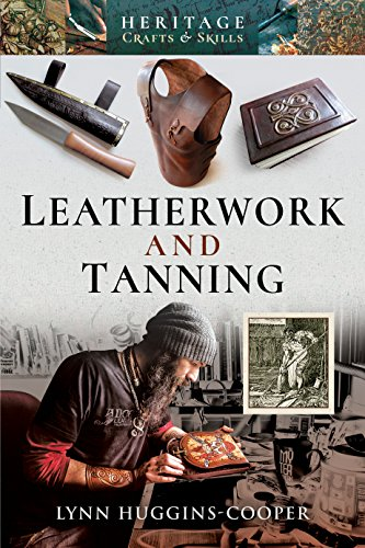 Compare Textbook Prices for Leatherwork and Tanning Heritage Crafts and Skills  ISBN 9781526724489 by Huggins-Cooper, Lynn