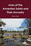 Lives of The Armenian Saints and Their Ancestry