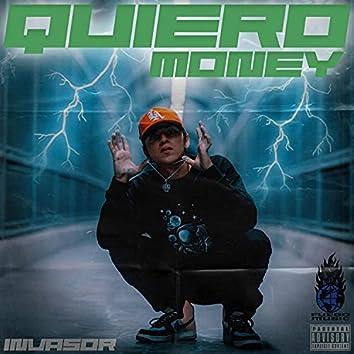 QUIERO MONEY (Freestyle)