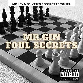 Foul Secrets
