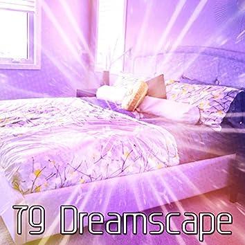 79 Dreamscape