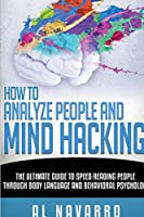 How to Analyze People and Mind Hacking