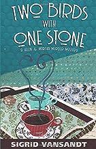 Two Birds with One Stone (A Helen & Martha Murder Mystery) (Volume 1)