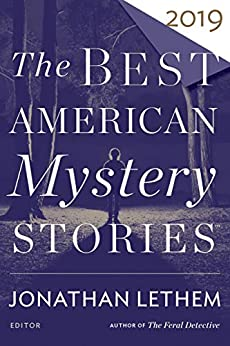 The Best American Mystery Stories 2019 (The Best American Series ®) by [Jonathan Lethem, Otto Penzler]