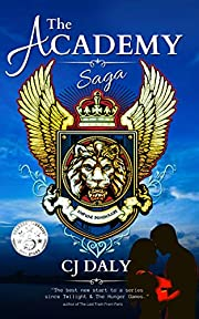 The Academy Saga : A Suspense Romance With a Twist
