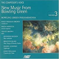 New Music from Bowling Green, Vol. 3 by Bowling Green Philharmonia (2004-03-02)