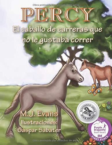 PERCY: El caballo de carreras que no le gustaba correr