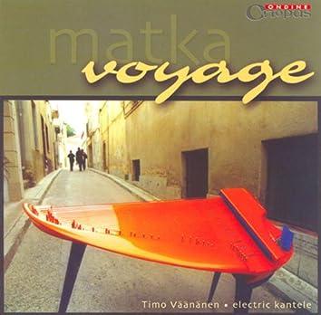 Vaananen, Timo: Matka (Voyage)