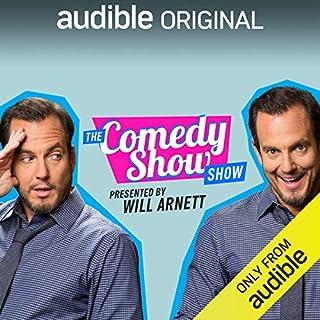 The Comedy Show Show                   Auteur(s):                                                                                                                                 Will Arnett,                                                                                        Audible Comedy                           Durée: 6 h et 25 min     4 évaluations     Au global 4,0
