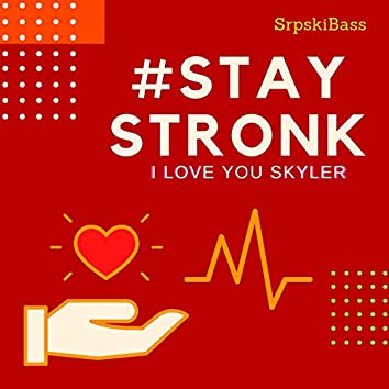 #StayStronk