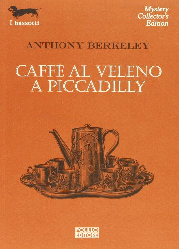 Caffè al veleno a Piccadilly