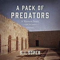 A Pack of Predators: A Western Story