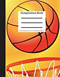 Composition Book 100 sheet/200 pages 8.5 x 11 in.Wide Ruled Basketball Net: Sports Writing Notebook   Soft Cover