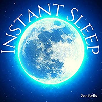 Instant Sleep: Falling a Sleep Right Away