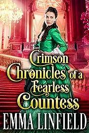 Crimson Chronicles of a Fearless Countess: A Historical Regency Romance Novel (A Vixen in London Book 2)