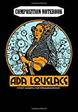 Composition Notebook: women in STEM - Ada Lovelace, first computer programmer, Journal 6 x 9, 100 Page Blank Lined Paperback Journal/Notebook