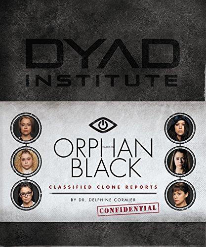 Orphan Black Classified Clone Report: The Secret Files of Dr. Delphine Cormier