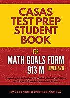 CASAS Test Prep Student Book for Math GOALS Form 913 M Level A/B