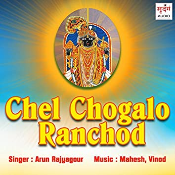 Chel Chogalo Ranchod
