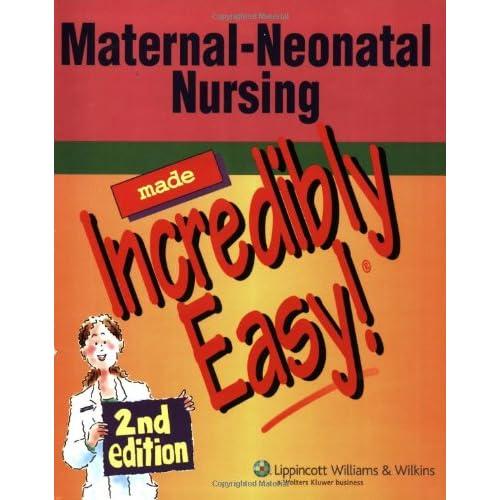 NCLEX-RN® Maternal-Neonatal Nursing Made Incredibly Easy! (Incredibly Easy! Series®)