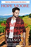 Her Billionaire Cowboy's Wedding Fiasco (McCoy Billionaire Brothers Western Romance Book 2)