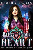 Bless Your Heart (Fairy Tales of a Trailer Park Queen)