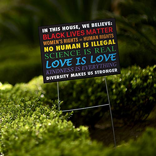 in This House, We Believe Yard Sign | Double Sided | Pride, Black Lives Matter, Women's Rights, Social Justice | 24'x 18'