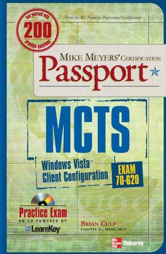 MCTS Windows Vista Client Configuration Passport (Exam 70-620) (English Edition)