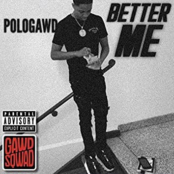 Better Me (Freestyle)