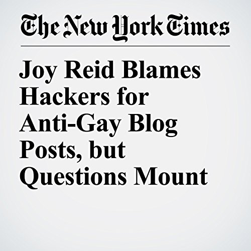 Joy Reid Blames Hackers for Anti-Gay Blog Posts, but Questions Mount audiobook cover art