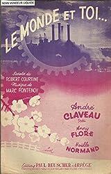 Le monde et toi... (slow) - André Claveau, Anny Flore, Noelle Normand