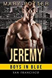 Jeremy: An Alpha Male Curvy Woman Romance (Boys in Blue - San Francisco Book 2)