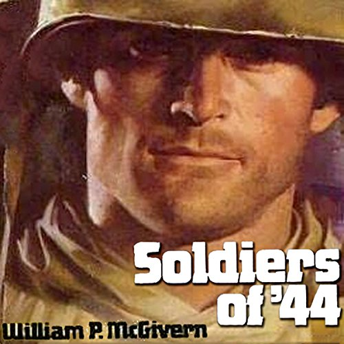 Soldiers of '44 audiobook cover art