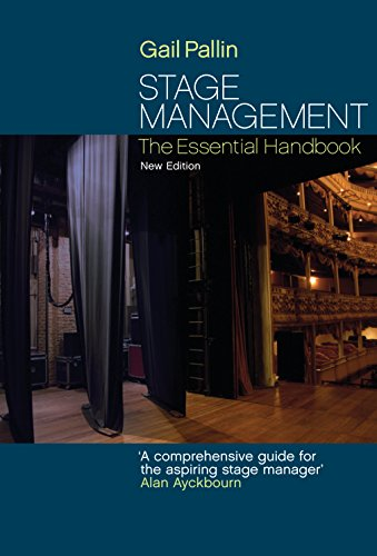 Stage Management: The Essential Handbook (English Edition)