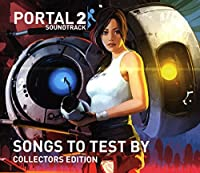 Portal 2: Songs to Test By by Aperture Science Psychoacoustic Laboratories (2012-08-03)